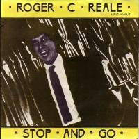 Roger C. Reale & Rue Morge - 'Stop and Go' 45rpm (UK Release)